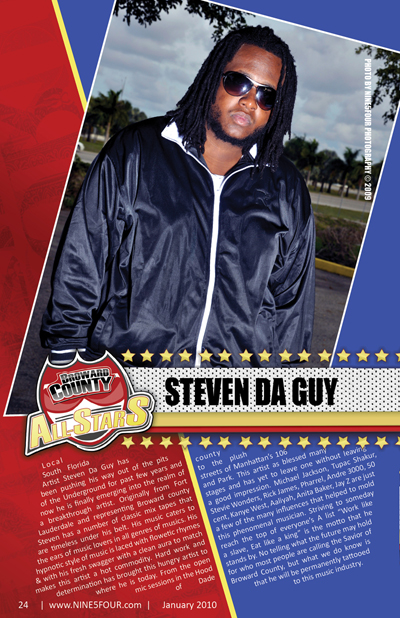 Nine5Four The Magazine Broward County All-Stars: Steven Da Guy