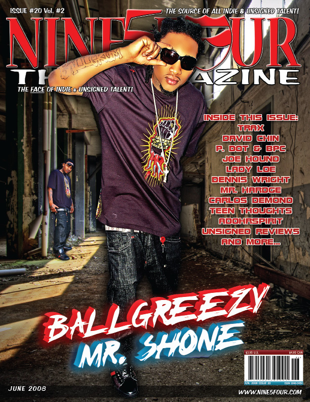 Ball Greezy Nine5Four The Magazine over Story