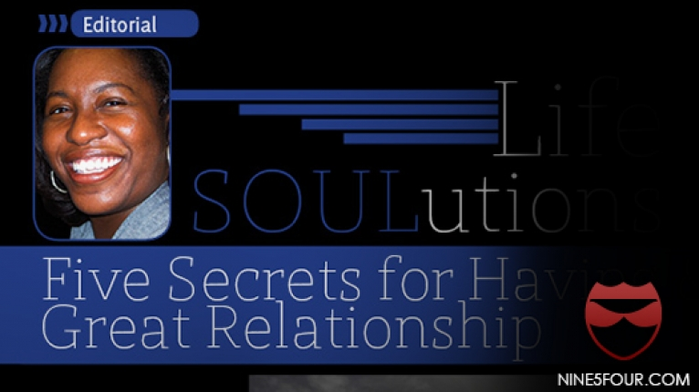 Life SOULutions: Five Secrets for Having & Maintaining a Great Relationship